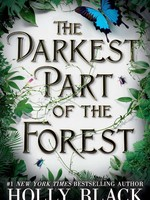 The Darkest Part of the Forest - PB