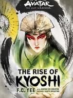 Avatar: The Last Airbender: Kyoshi Novels #01, The Rise of Kyoshi - HC