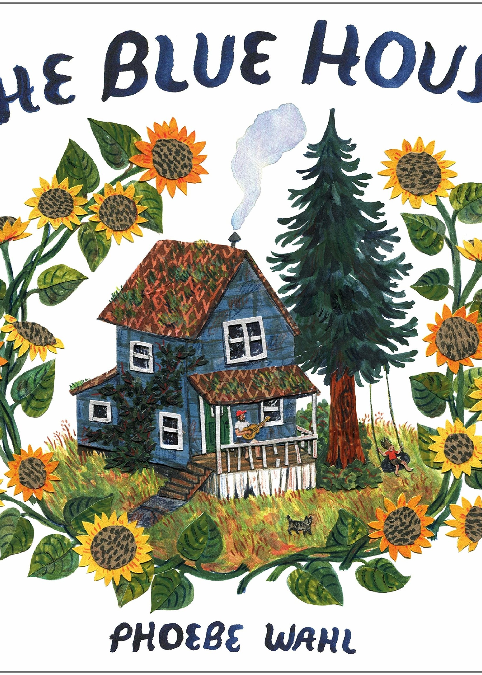 The Blue House - Hardcover