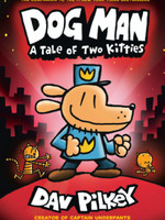 Dog Man #03, A Tale of Two Kitties GN - HC