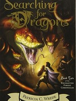 Enchanted Forest Chronicles #02, Searching for Dragons - PB