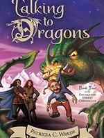 Enchanted Forest Chronicles #04, Talking to Dragons - PB