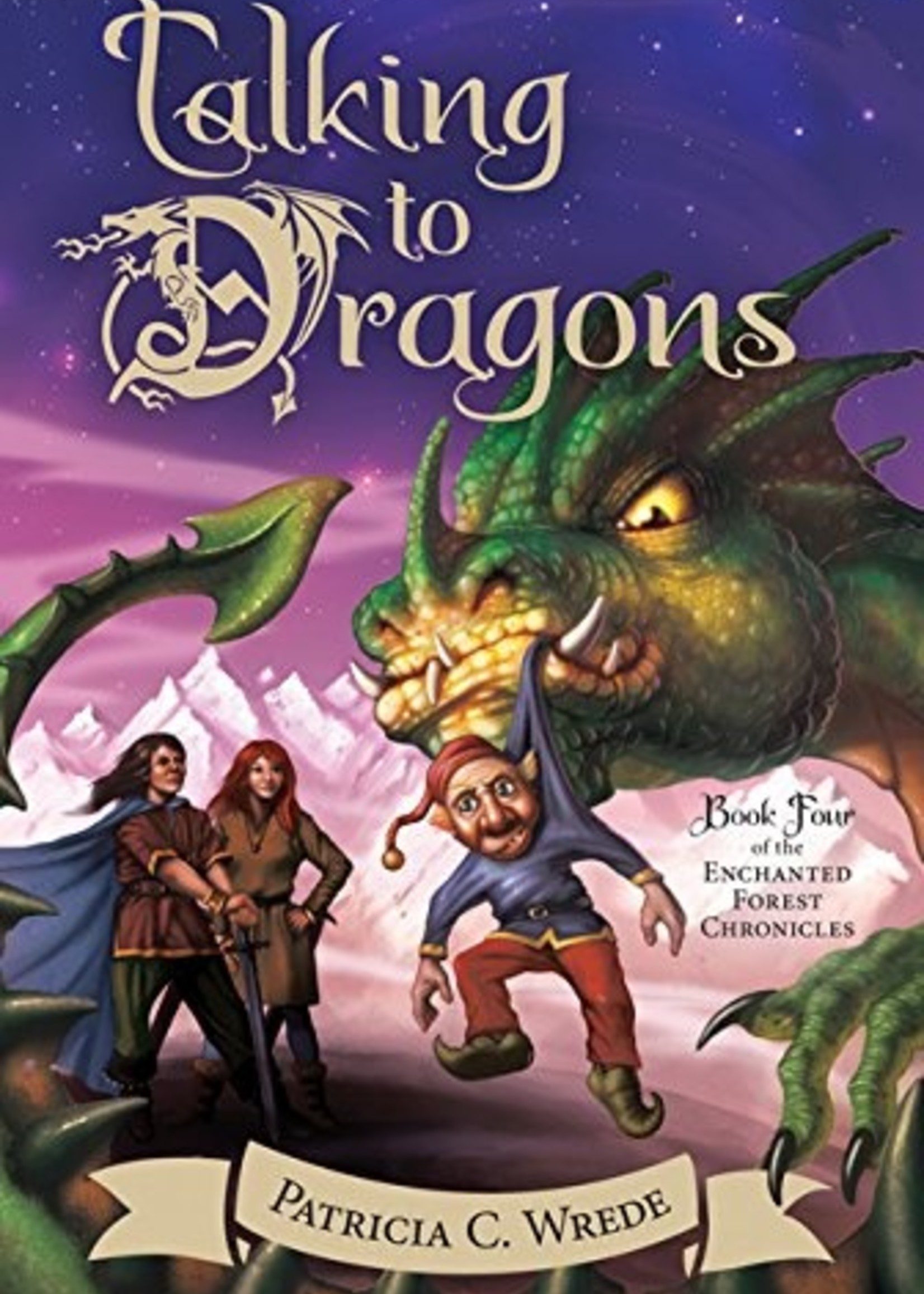 Enchanted Forest Chronicles #04, Talking to Dragons - Paperback
