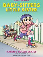 Baby-Sitters Little Sister GN #02, Karen's Roller Skates - PB