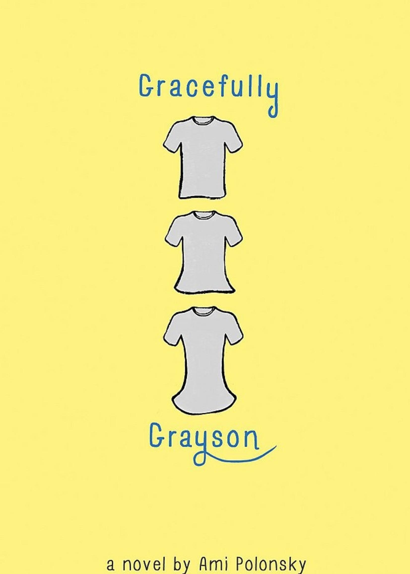 Gracefully Grayson - Paperback