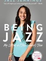 Being Jazz, My Life as a (Transgender) Teen - PB