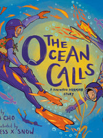 The Ocean Calls: A Haenyeo Mermaid Story - HC