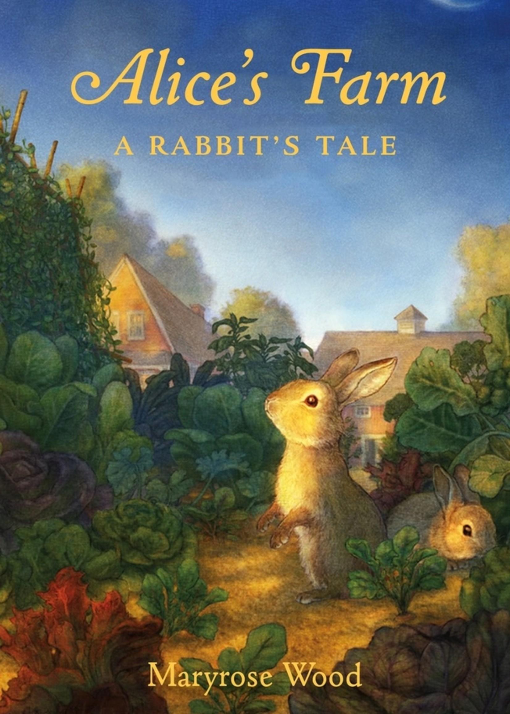 Alice's Farm: A Rabbit's Tale - Hardcover
