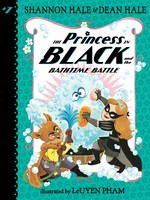 The Princess in Black #07, and the Bathtime Battle - PB