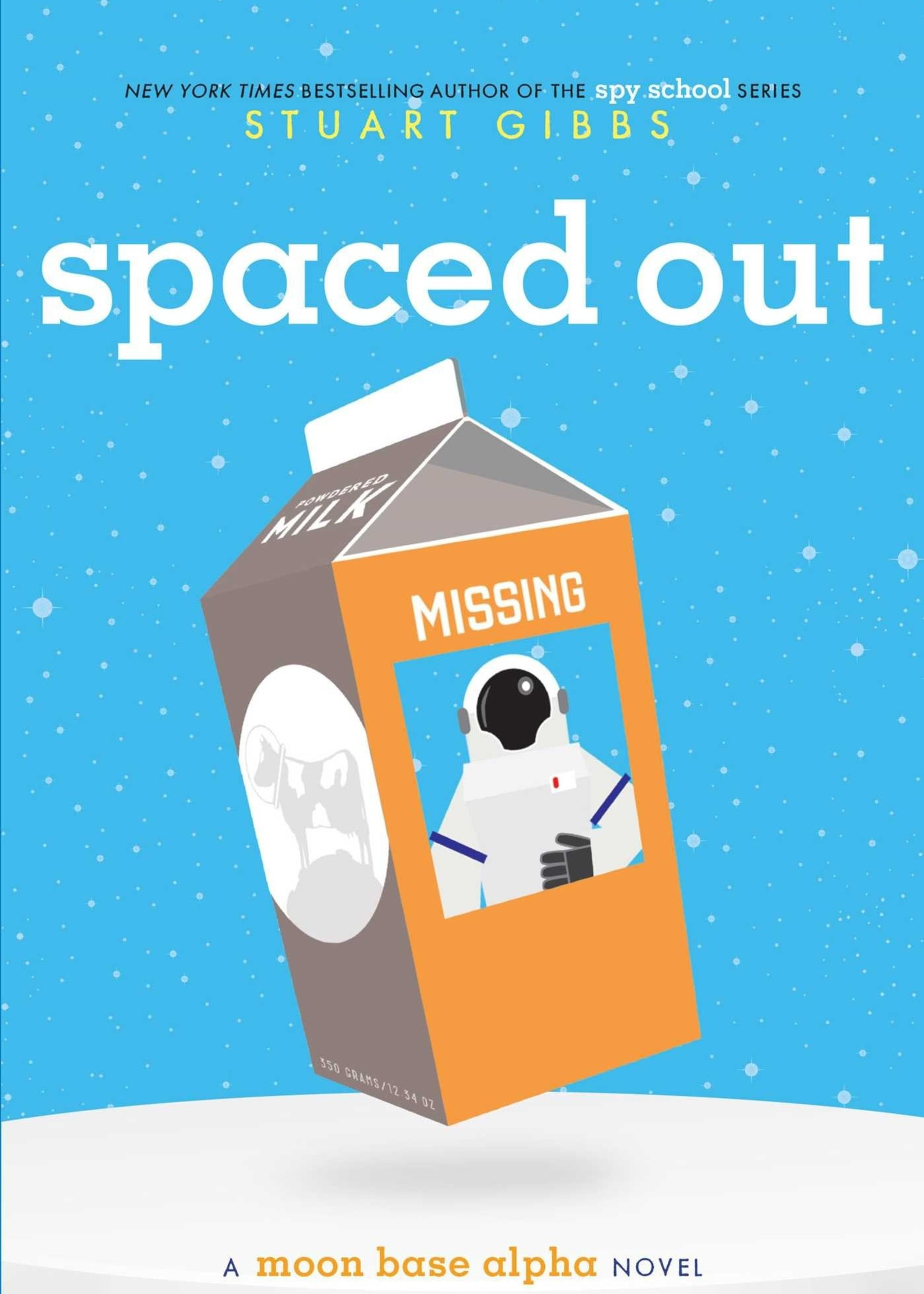 Moon Base Alpha #02, Spaced Out - Paperback