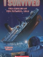 I Survived #01, I Survived The Sinking Of The Titanic, 1912 - PB