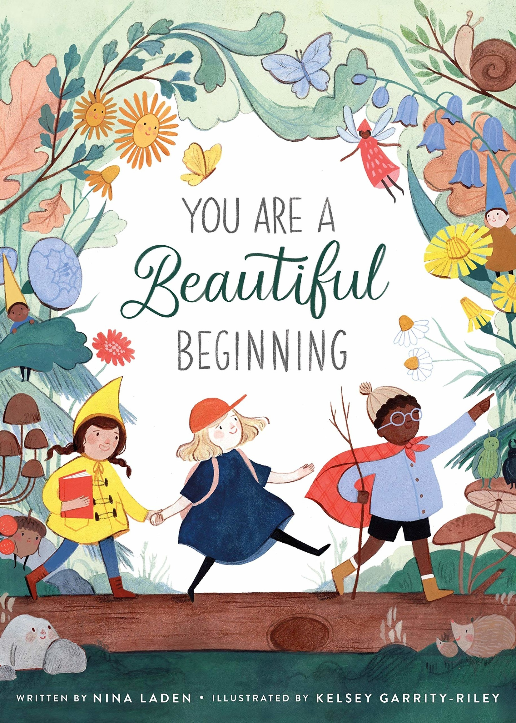 You Are a Beautiful Beginning - Hardcover