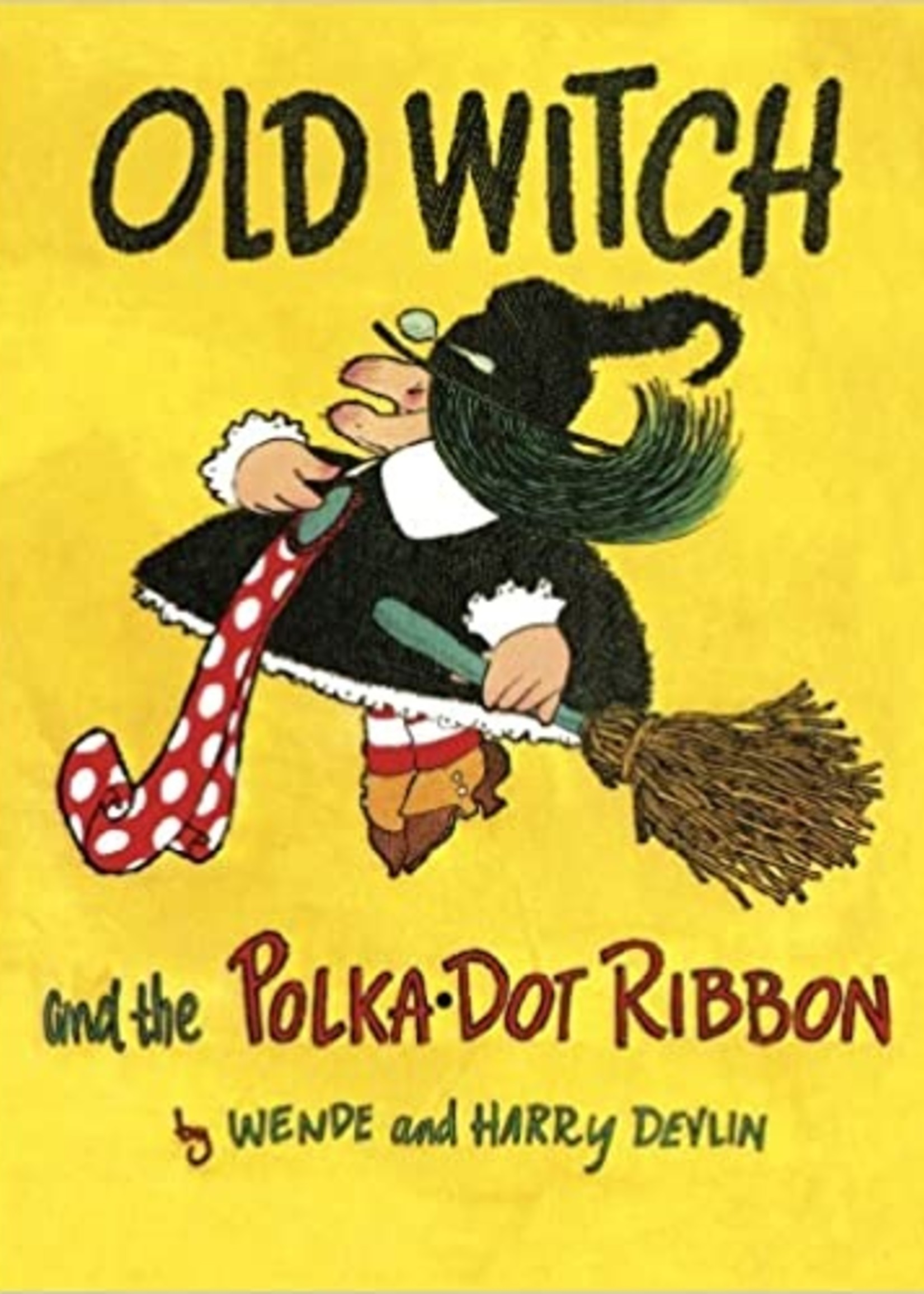 Old Witch and the Polka Dot Ribbon - Hardcover