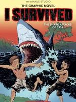 I Survived #02 GN, I Survived the Shark Attacks of 1916 - PB
