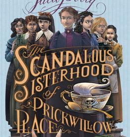 The Scandalous Sisterhood of Prickwillow Place - PB