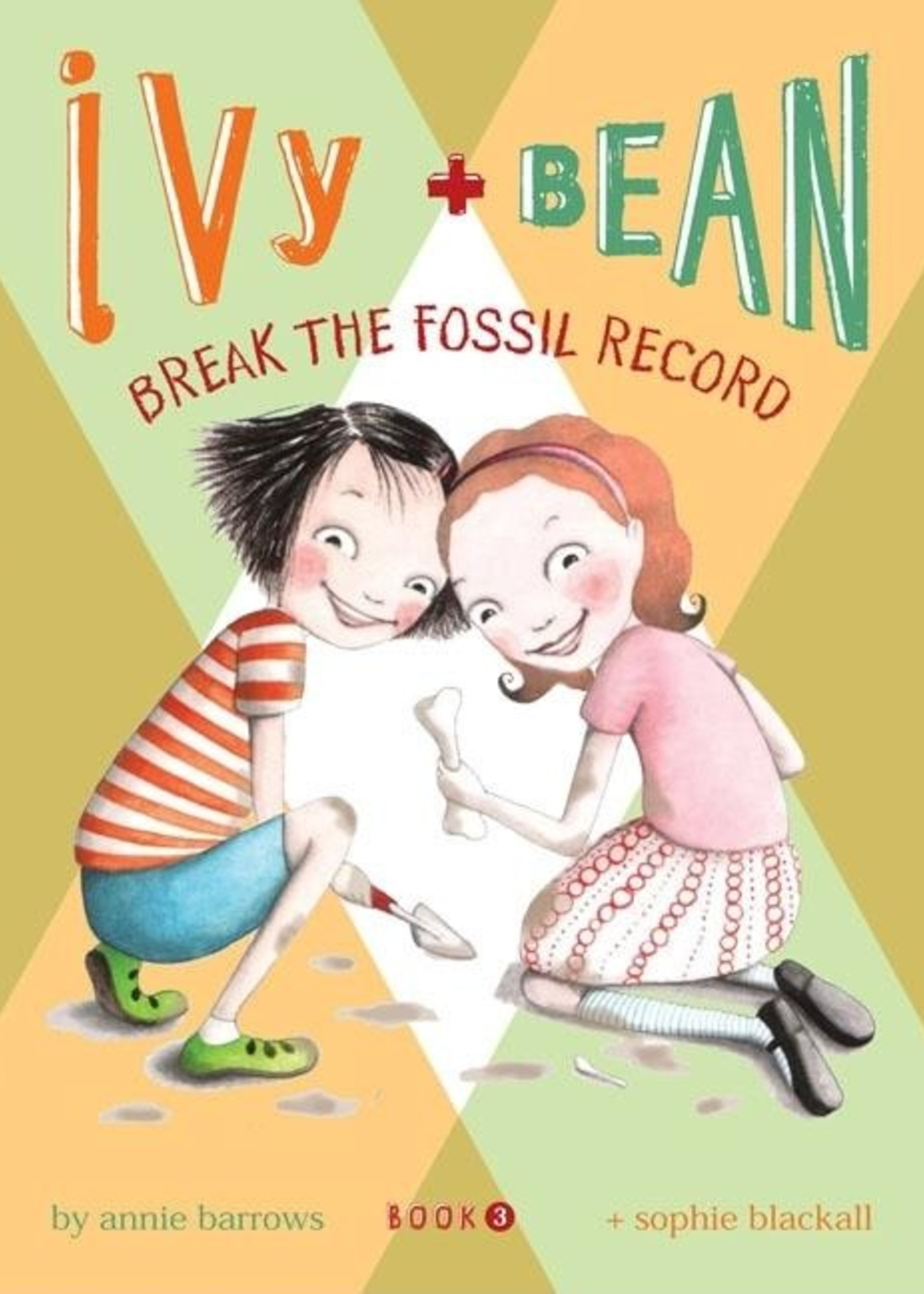 Ivy and Bean #03, Break The Fossil Record - Paperback