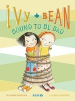 Ivy and Bean #05, Bound To Be Bad - PB
