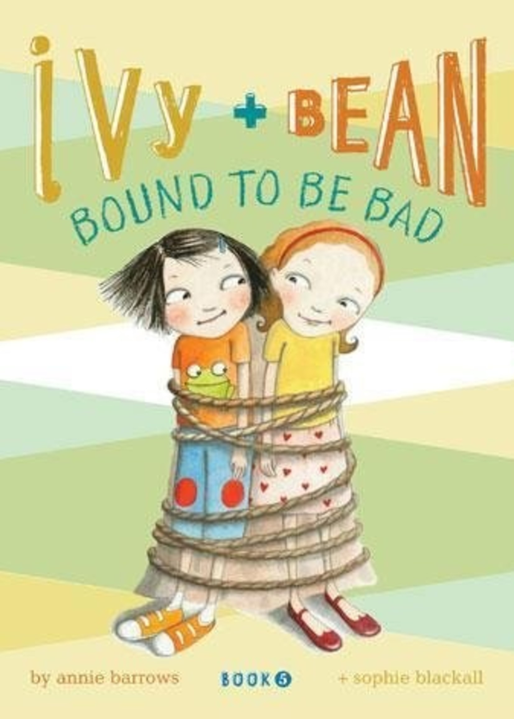 Ivy and Bean #05, Bound To Be Bad - Paperback