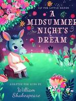 Lit For Little Hands: A Midsummer Night's Dream - BB