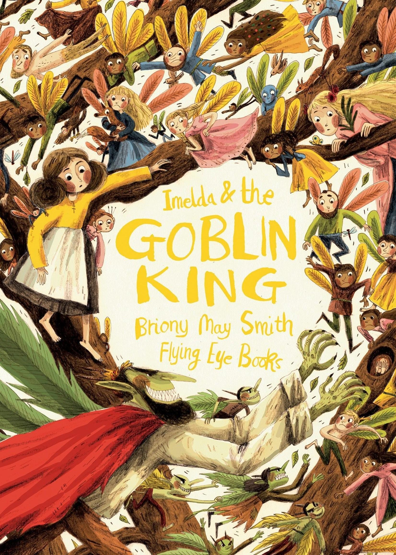 Imelda and the Goblin King - Hardcover
