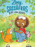 Zoey and Sassafras #08, Bips and Roses - PB
