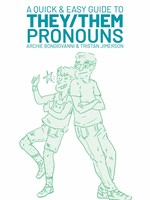 A Quick & Easy Guide to They/Them Pronouns - PB