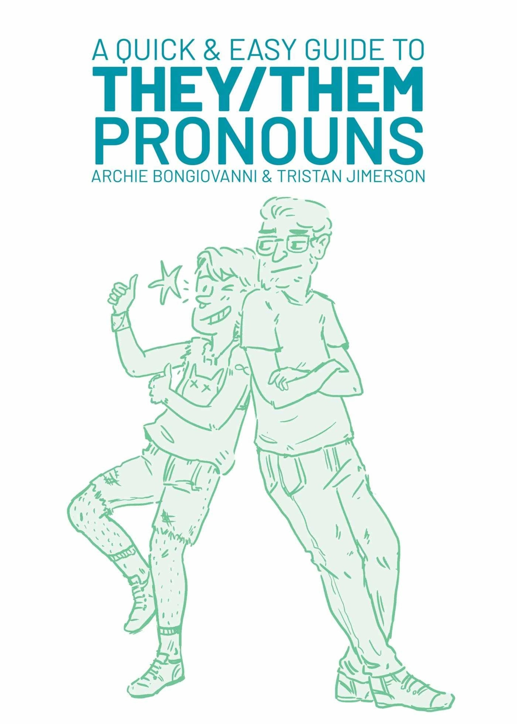 A Quick & Easy Guide to They/Them Pronouns - Paperback