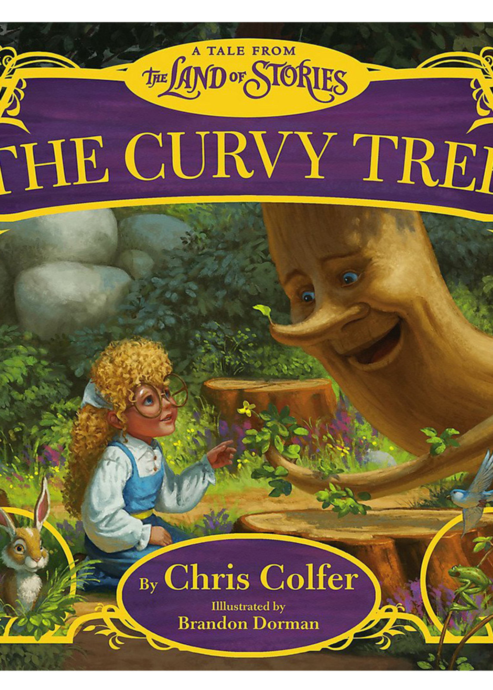 The Curvy Tree, A Tale From the Land of Stories - Hardcover