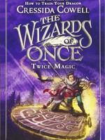 The Wizards of Once #02, Twice Magic - PB