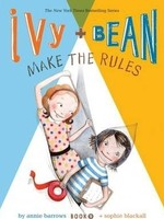 Ivy and Bean #09, Make The Rules - PB