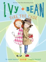Ivy and Bean #10, Take the Case - PB