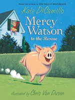 Mercy Watson #01, Mercy Watson to the Rescue - PB