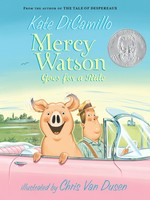 Mercy Watson #02, Mercy Watson Goes for a Ride - PB