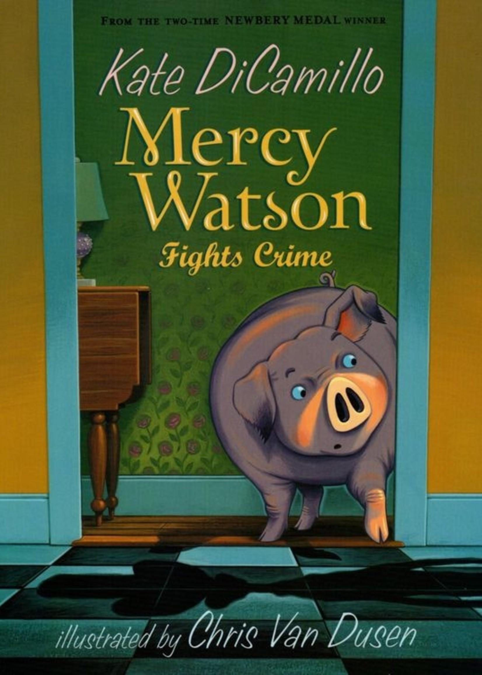 Mercy Watson #03, Mercy Watson Fights Crime - Paperback