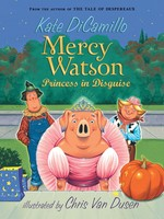 Mercy Watson #04, Princess In Disguise - PB