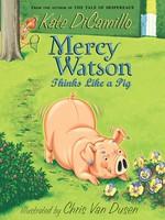 Mercy Watson #05, Mercy Watson Thinks Like A Pig - PB