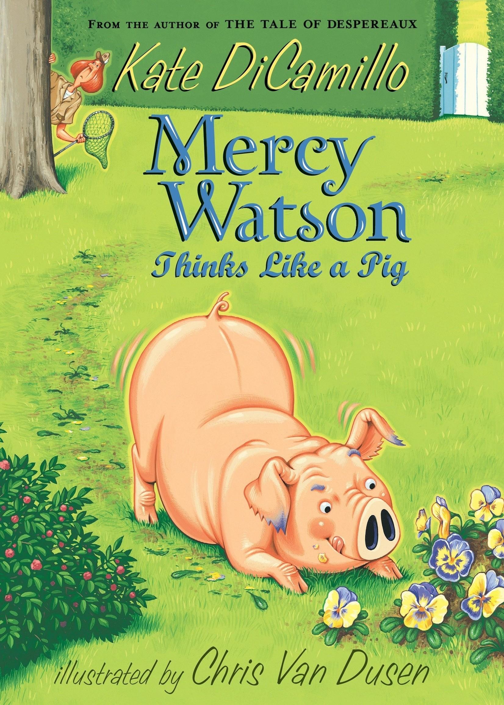 Mercy Watson #05, Mercy Watson Thinks Like A Pig - Paperback