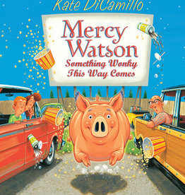 Mercy Watson #06, Something Wonky This Way Comes - PB
