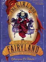 Macmillan Publishing Fairyland #02 , The Girl Who Fell Beneath Fairyland and Led The Revels There - PB