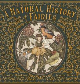 A Natural History of Fairies - HC