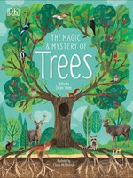 The Magic and Mystery of Trees - HC