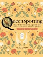 Queenspotting: Meet the Remarkable Queen Bee - HC