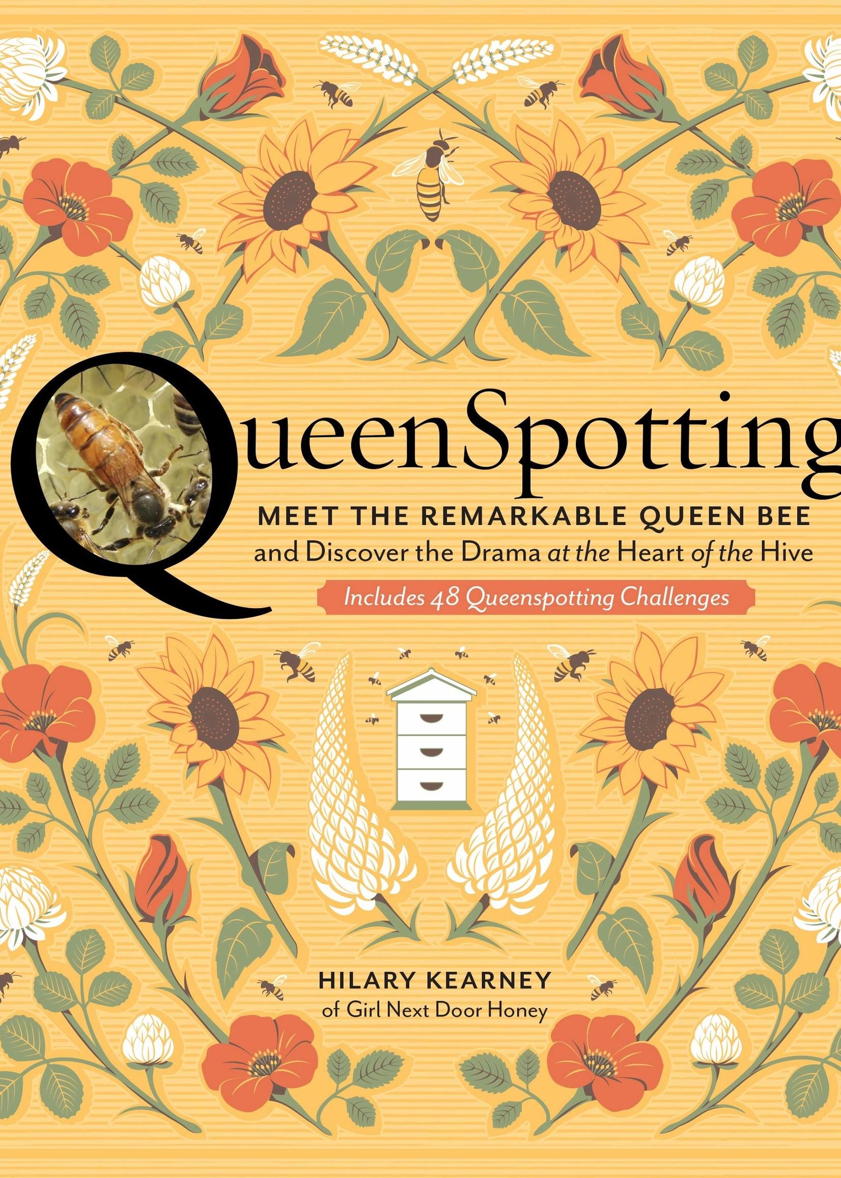 Queenspotting: Meet the Remarkable Queen Bee - Hardcover