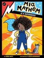 MIA Mayhem #01, Mia Mayhem Is a Superhero! - PB