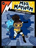 MIA Mayhem #04, Mia Mayhem Breaks Down Walls - PB