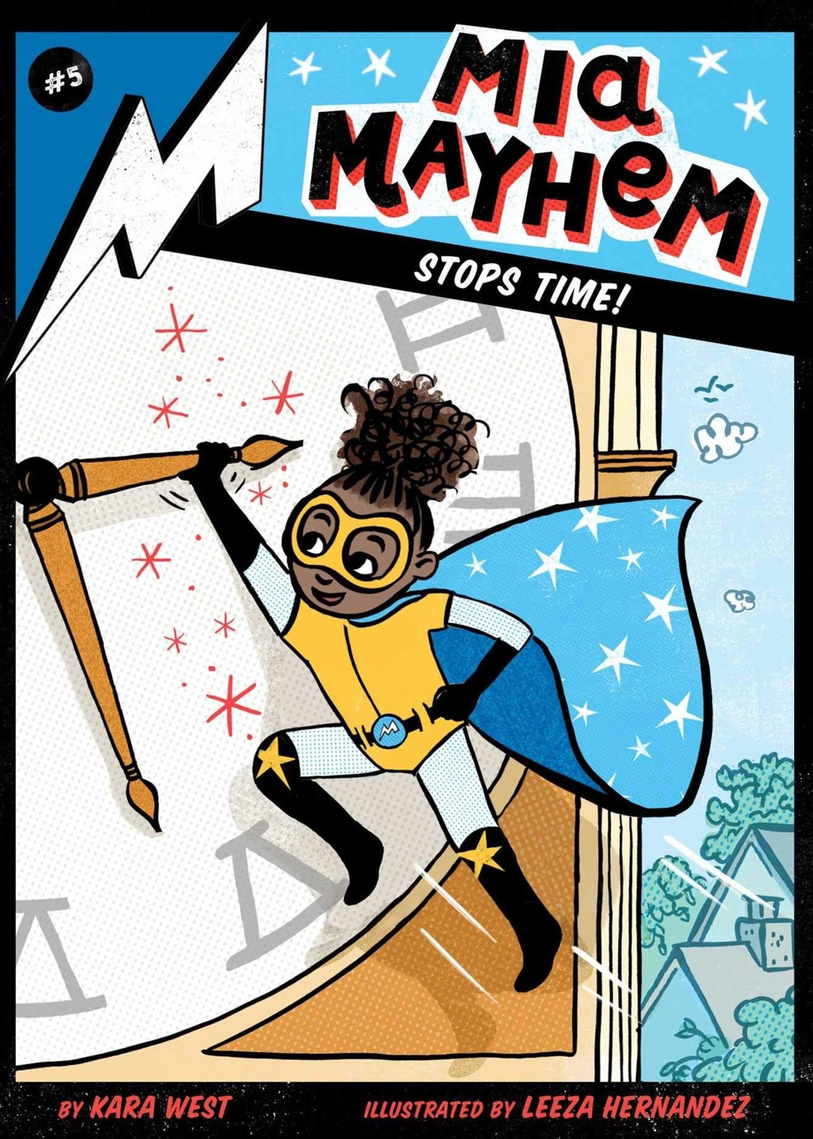 MIA Mayhem #05, MIA Mayhem Stops Time! - Paperback