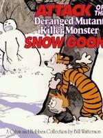 Calvin and Hobbes #10, Attack of the Deranged Mutant Killer Monster Snow Goons GN - PB