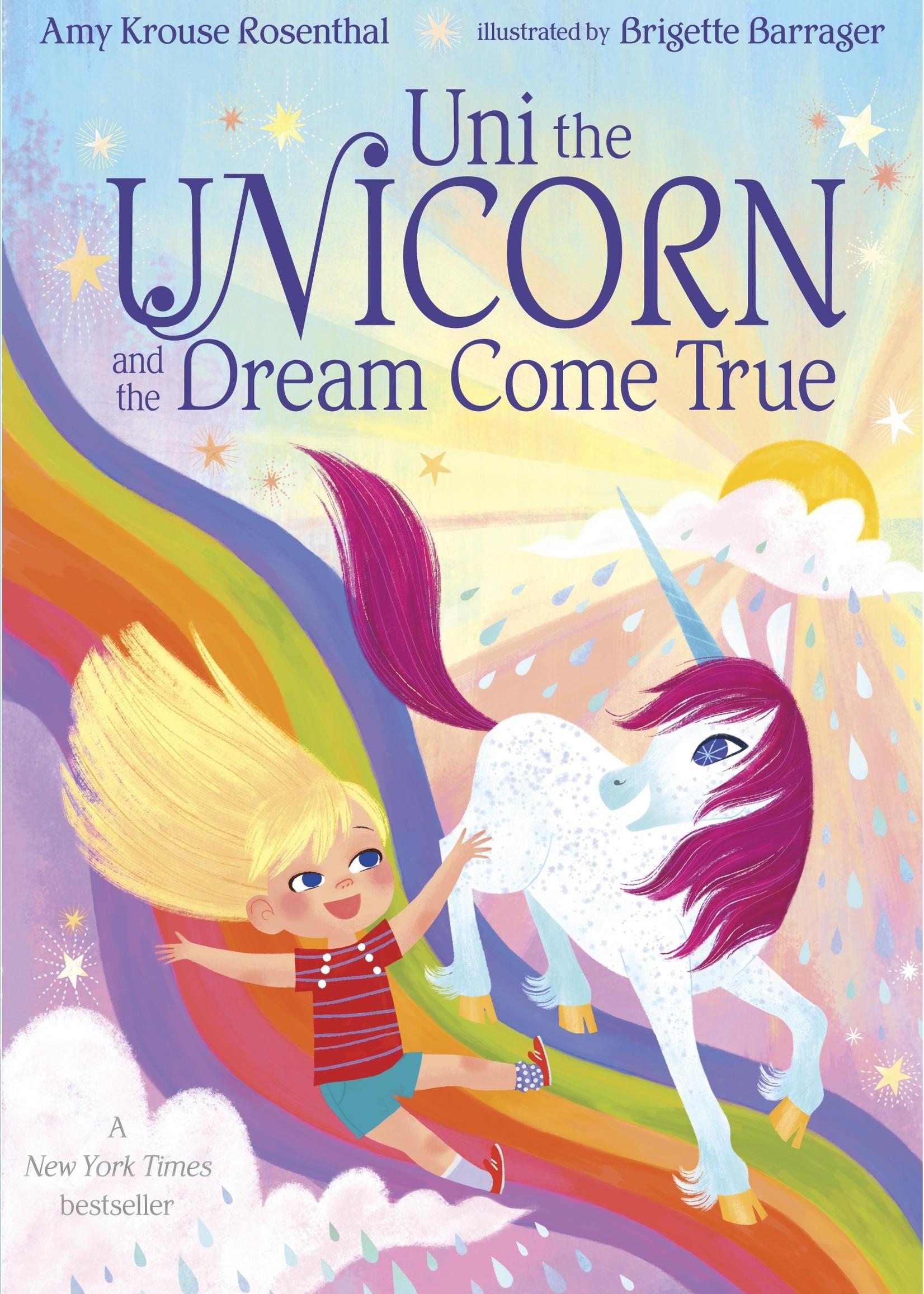 Uni the Unicorn and the Dream Come True - Board Book