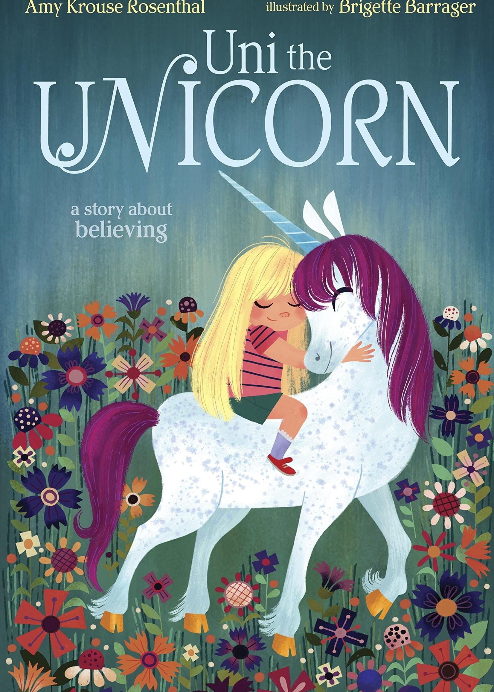 Uni the Unicorn - Hardcover