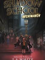 OBOB 21/22: Shadow School #01,  Archimancy - PB